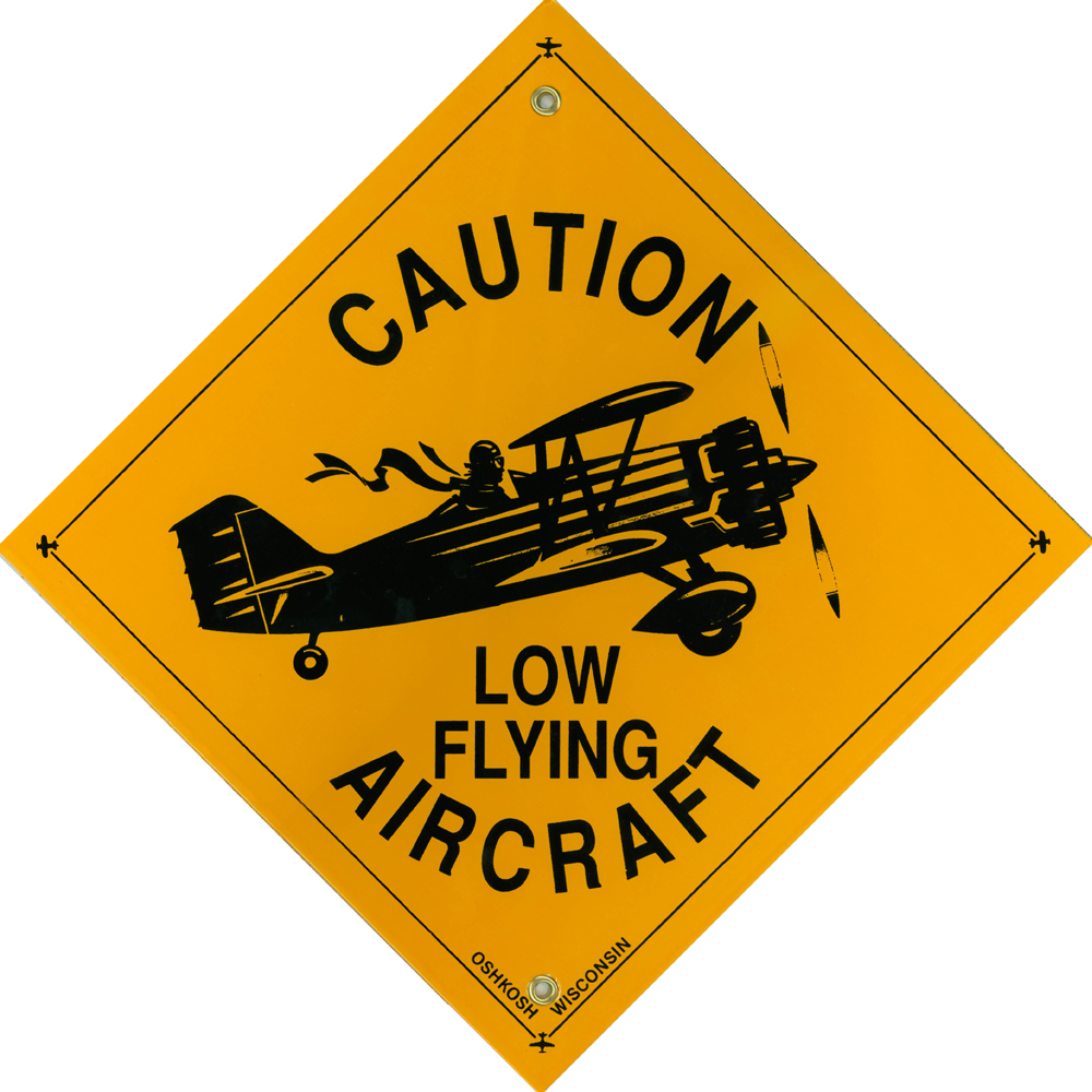 Metal Sign Caution Low Flying Aircraft