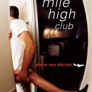 The Mile High Club  by Kramer Bussel
