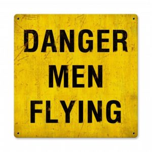 Danger - Men Flying Sign