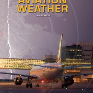 Aviation Weather Text: 4th Edition