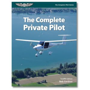 ASA Complete Private Pilot - 12th Edition